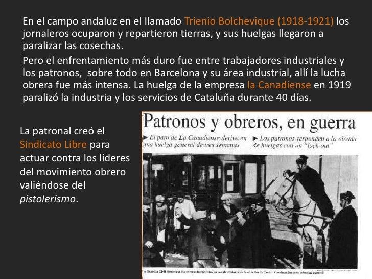 La violencia se extendió también a otras ciudades y con atentados yasesinatos como los de Eduardo Dato (1921) y el líder a...