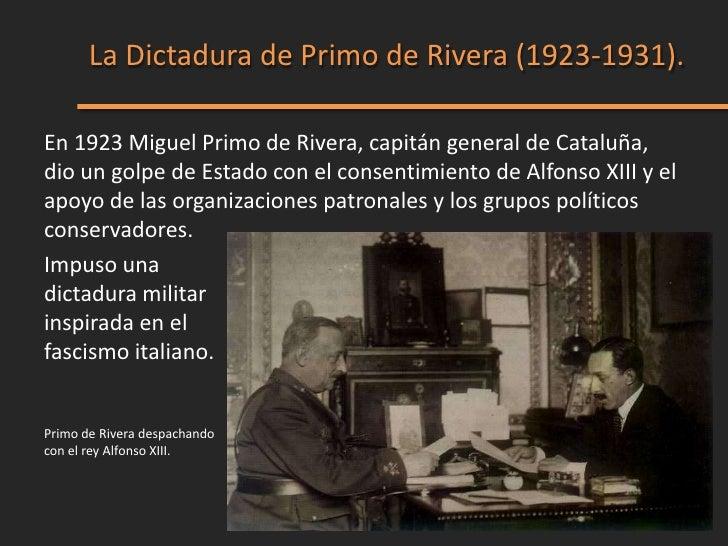 Características de la dictadura de Primo de                                             Rivera.1. Golpe de Estado justific...