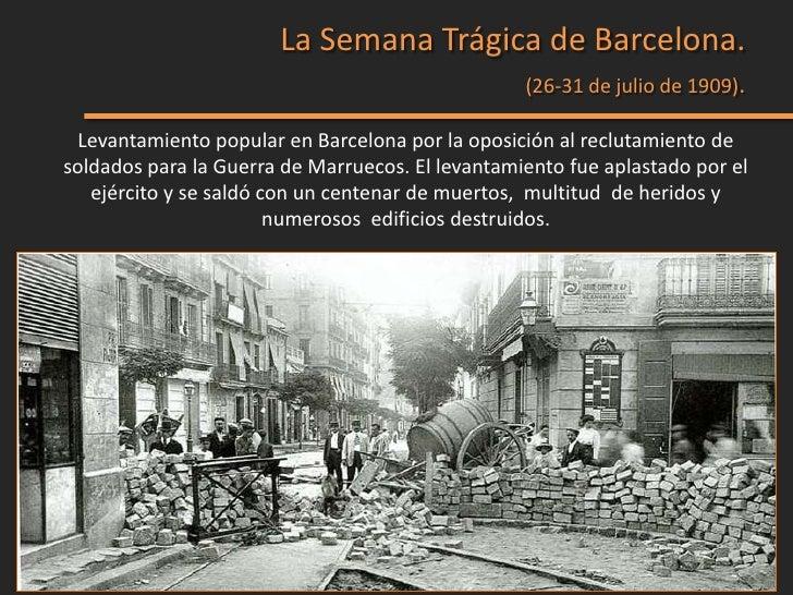 La Semana Trágica de Barcelona.                                                  (26-31 de julio de 1909). Levantamiento p...
