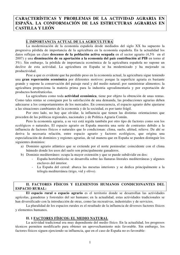 CARACTERÍSTICAS Y PROBLEMAS DE LA ACTIVIDAD AGRARIA ENESPAÑA. LA CONFORMACIÓN DE LAS ESTRUCTURAS AGRARIAS ENCASTILLA Y LEÓ...