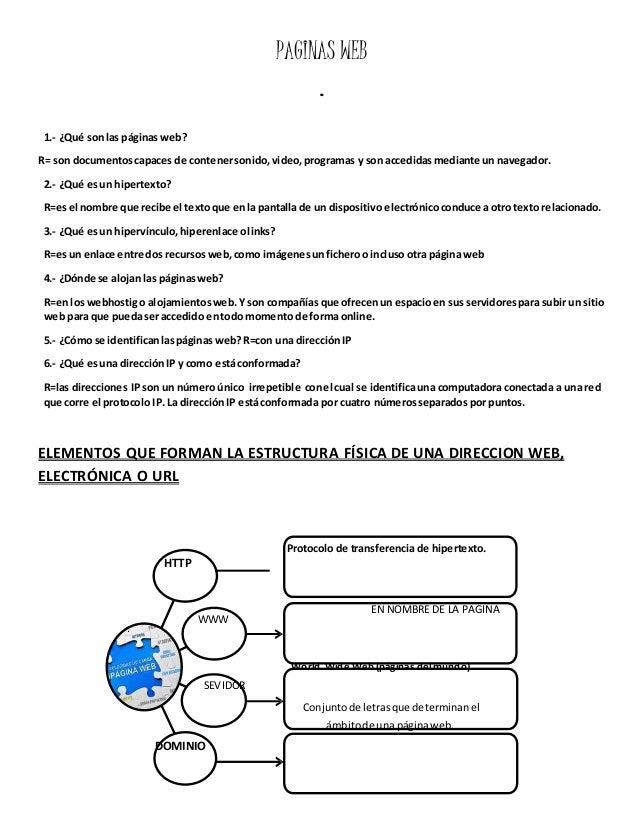 HTTP  WWW  SEVIDOR  DOMINIO  PAGINAS WEB  .  Protocolo de transferencia de hipertexto.  1.- ¿Qué son las páginas web?  R= ...