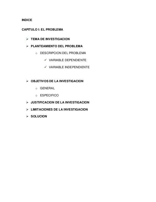 INDICECAPITULO I: EL PROBLEMA   TEMA DE INVESTIGACION   PLANTEAMIENTO DEL PROBLEMA         o DESCRIPCION DEL PROBLEMA   ...