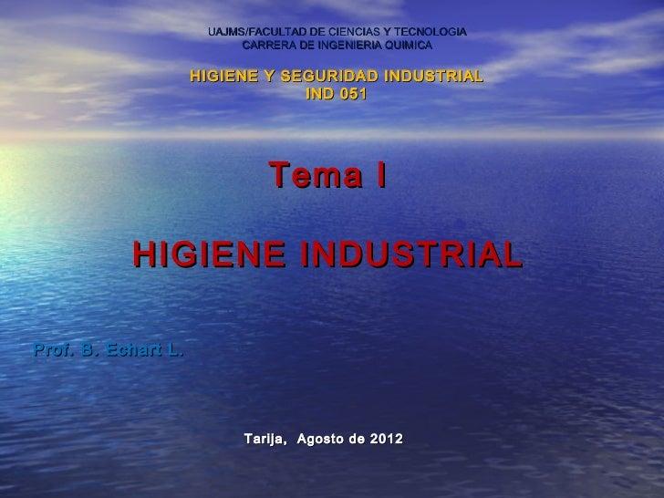 UAJMS/FACULTAD DE CIENCIAS Y TECNOLOGIA                           CARRERA DE INGENIERIA QUIMICA                     HIGIEN...