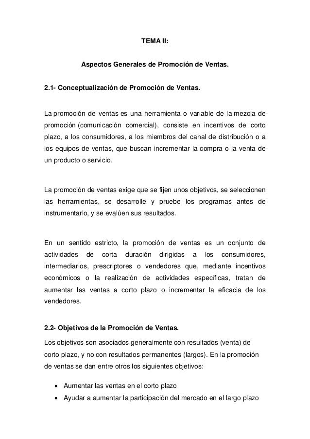 TEMA II: Aspectos Generales de Promoción de Ventas. 2.1- Conceptualización de Promoción de Ventas. La promoción de ventas ...