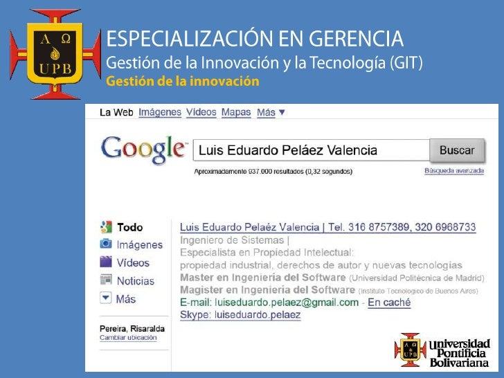 1: La subjetividad de la innovación2: La creatividad en la innovación3: Información-Conocimiento-Innovación4: Protección d...