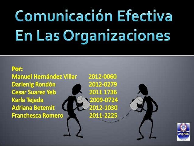 Problemas, reportes, aclaraci     Procedimientos, políticas,ones, actitudes, ideas, logros.   Directrices, metas y        ...