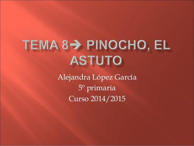 Alejandra López García 5º primaria Curso 2014/2015