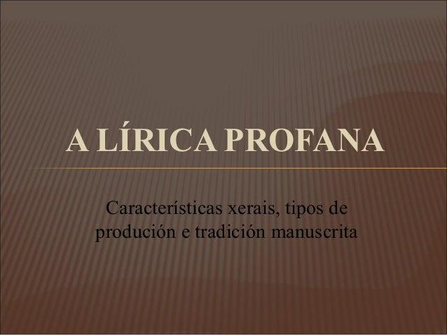 A lírica medieval galego-portuguesa Slide 2