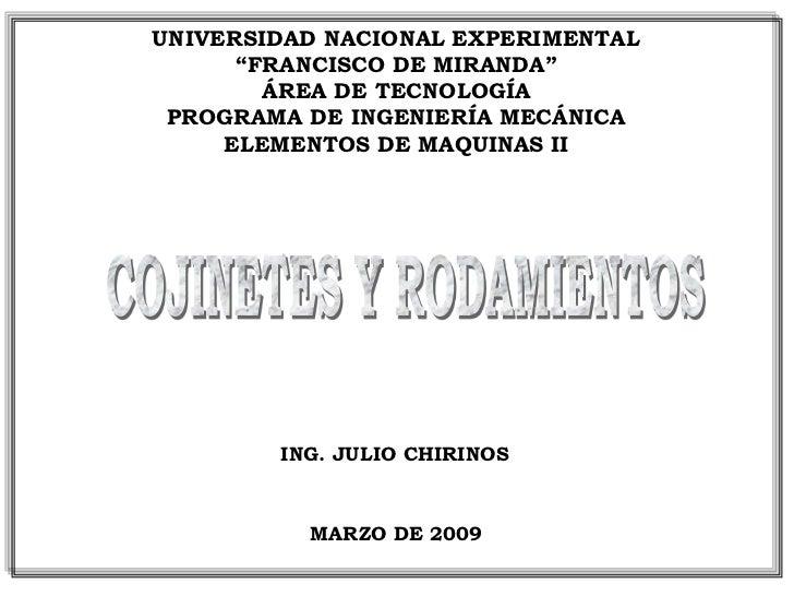 """UNIVERSIDAD NACIONAL EXPERIMENTAL       """"FRANCISCO DE MIRANDA""""         ÁREA DE TECNOLOGÍA  PROGRAMA DE INGENIERÍA MECÁNICA..."""