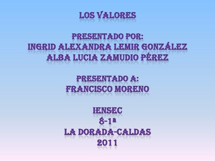 VALORES    HONESTIDAD   COMPROMISO RESPONSABILIDAD    TOLERANCIA     HUMILDAD      RESPETO   SOCIABILIDAD  COMUNICACIÓNGRA...