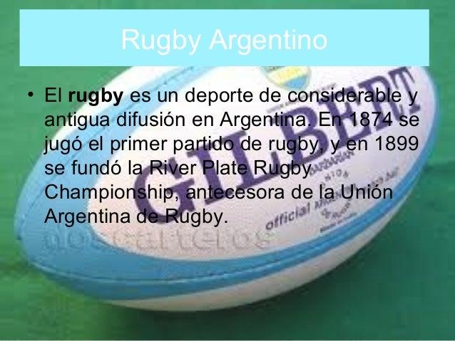 Rugby Argentino • El rugby es un deporte de considerable y antigua difusión en Argentina. En 1874 se jugó el primer partid...