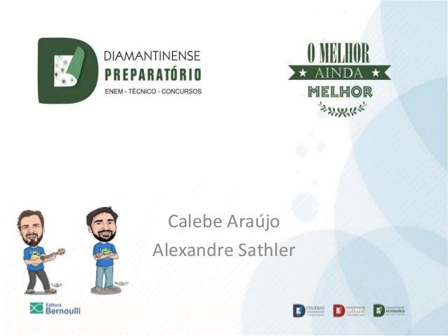 Calebe Araújo Alexandre Sathler