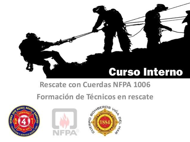 Curso Interno Rescate con Cuerdas NFPA 1006 Formación de Técnicos en rescate