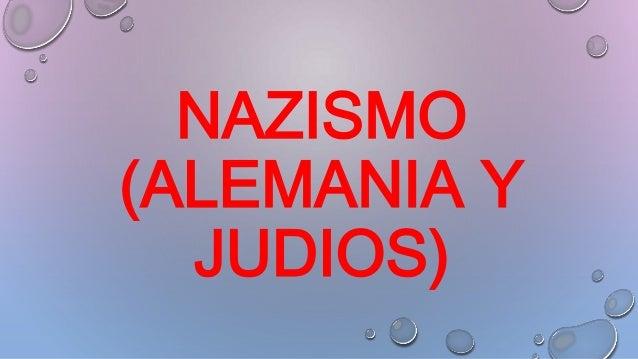 NAZISMO (ALEMANIA Y JUDIOS)