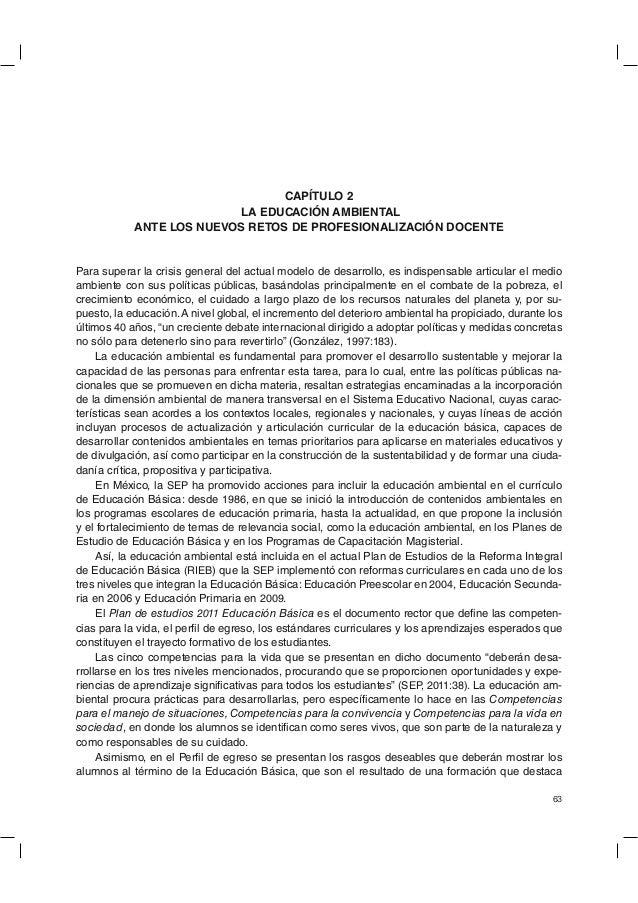 CAPÍTULO 2 LA EDUCACIÓN AMBIENTAL ANTE LOS NUEVOS RETOS DE PROFESIONALIZACIÓN DOCENTE  Para superar la crisis general del ...