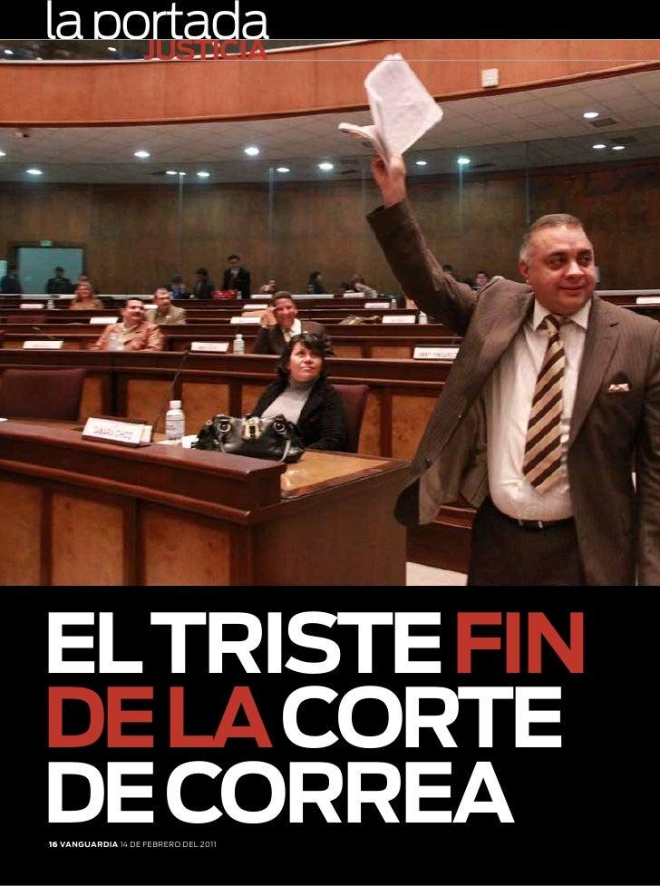 la portada     jUstIcIAel tRIste fINDe lA coRteDe coRReA16 VANGUARDIA 14 de febrero del 2011