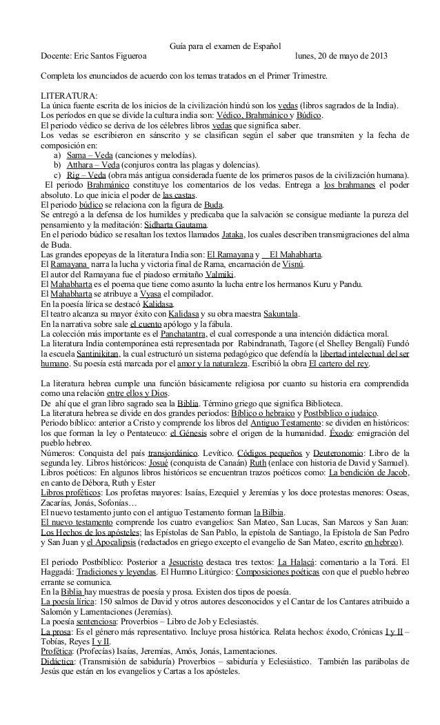 Guía para el examen de EspañolDocente: Eric Santos Figueroa lunes, 20 de mayo de 2013Completa los enunciados de acuerdo co...