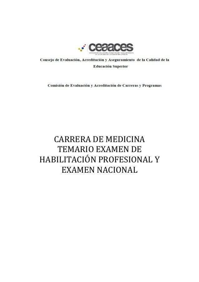 CARRERA DE MEDICINA TEMARIO EXAMEN DE HABILITACIÓN PROFESIONAL Y EXAMEN NACIONAL