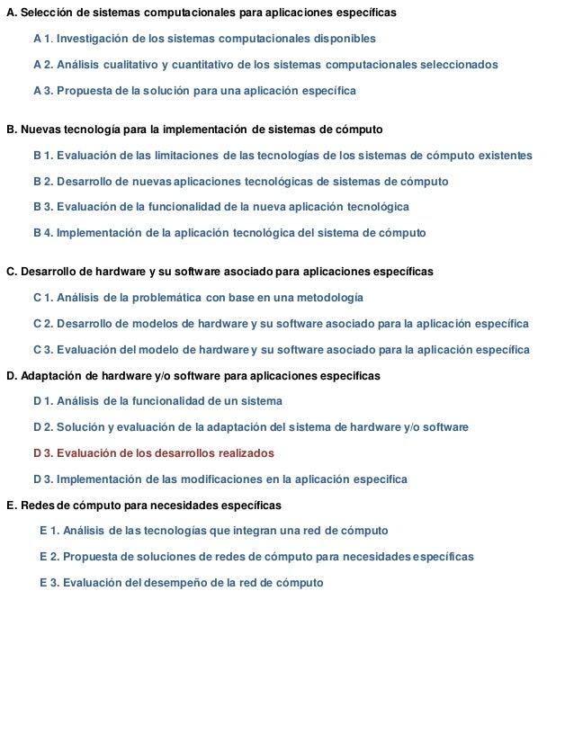 A. Selección de sistemas computacionales para aplicaciones específicas A 1. Investigación de los sistemas computacionales ...