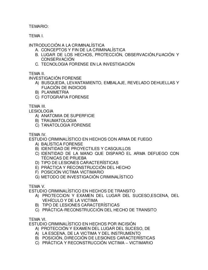 TEMARIO:TEMA I.INTRODUCCIÓN A LA CRIMINALÍSTICA   A. CONCEPTOS Y FIN DE LA CRIMINALÍSTICA   B. LUGAR DE LOS HECHOS, PROTEC...