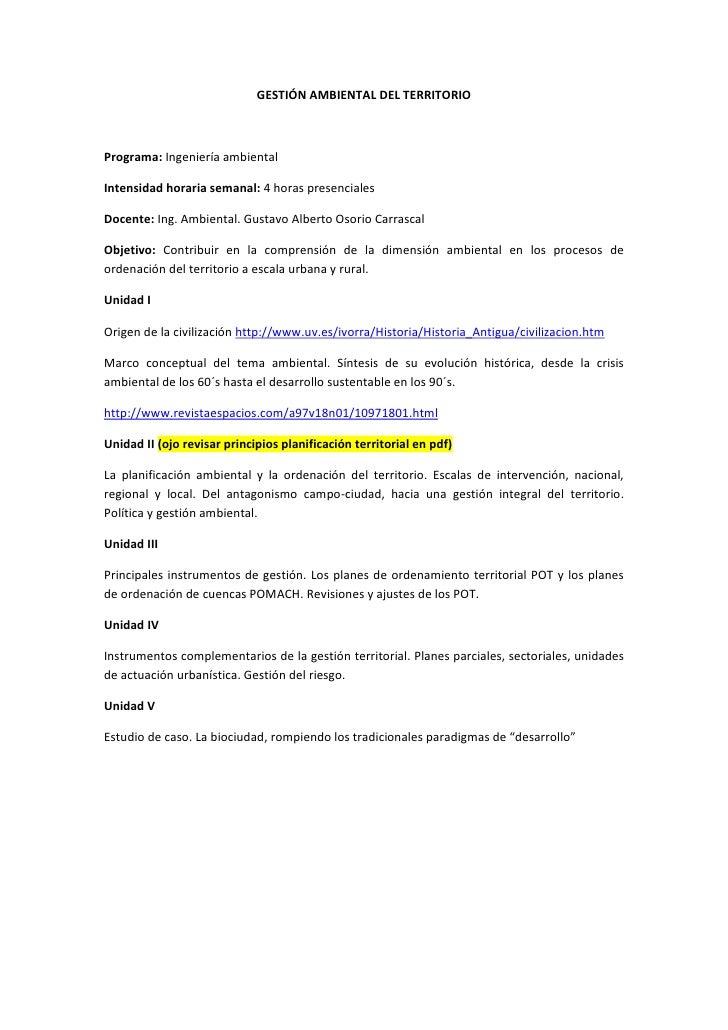 GESTIÓN AMBIENTAL DEL TERRITORIO<br />Programa: Ingeniería ambiental<br />Intensidad horaria semanal: 4 horas presenciales...