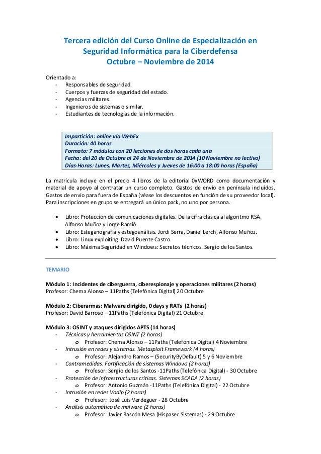 Tercera edición del Curso Online de Especialización en Seguridad Informática para la Ciberdefensa  Octubre – Noviembre de ...