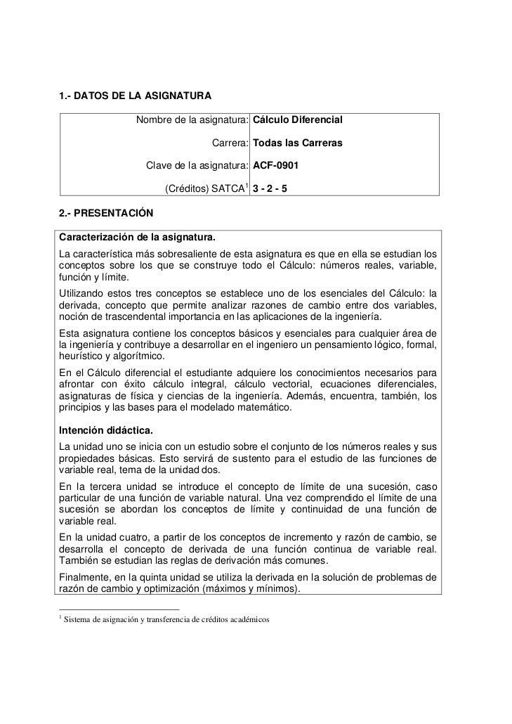 1.- DATOS DE LA ASIGNATURA                         Nombre de la asignatura: Cálculo Diferencial                           ...