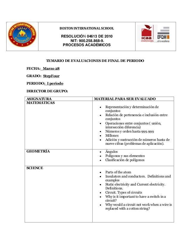 BOSTON INTERNATIONAL SCHOOL RESOLUCIÓN 04613 DE 2010 NIT: 900.258.868-9. PROCESOS ACADÉMICOS TEMARIO DE EVALUACIONES DE FI...