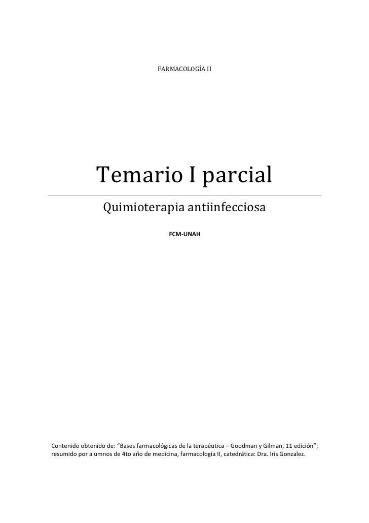 FARMACOLOGÍA II                     Temario I parcial                   Quimioterapia antiinfecciosa                      ...