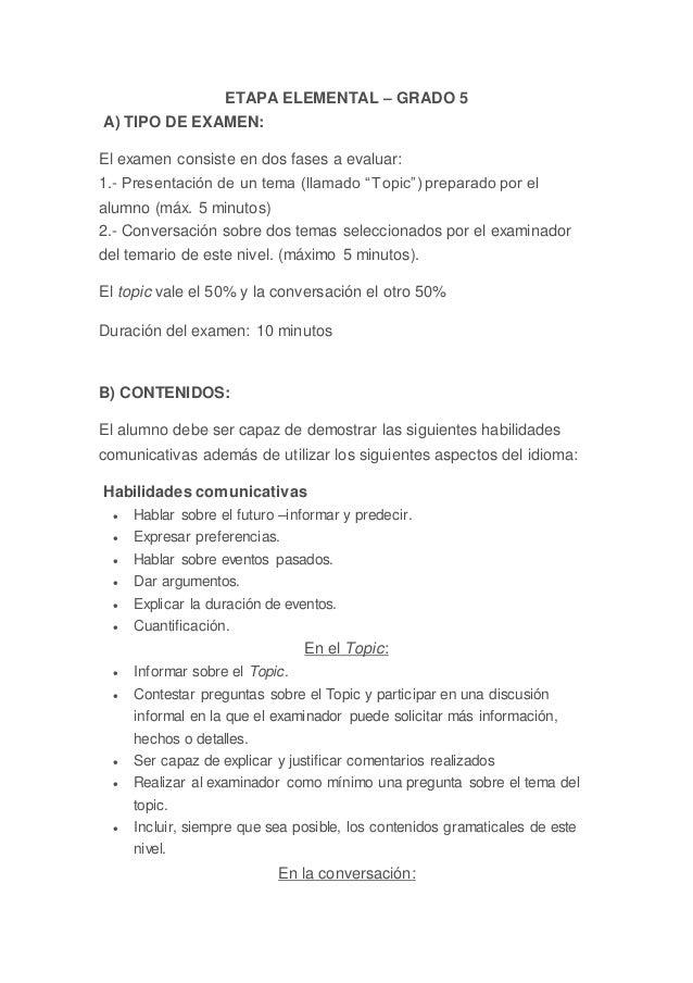 ETAPA ELEMENTAL – GRADO 5 A) TIPO DE EXAMEN: El examen consiste en dos fases a evaluar: 1.- Presentación de un tema (llama...