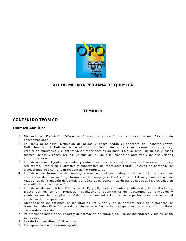 XII OLIMPIADA PERUANA DE QUÍMICA                                                 TEMARIO  CONTENIDO TEÓRICO  Química Analí...