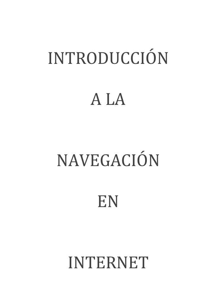 INTRODUCCIÓN    A LANAVEGACIÓN    EN  INTERNET