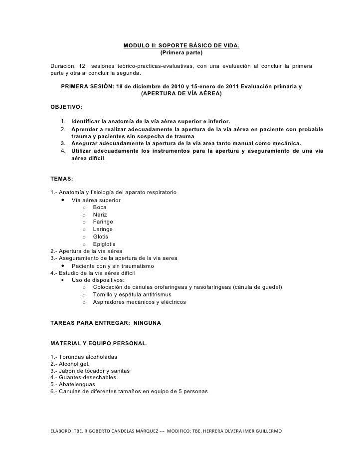 MODULO II: SOPORTE BÁSICO DE VIDA.                                         (Primera parte)  Duración: 12 sesiones teórico-...