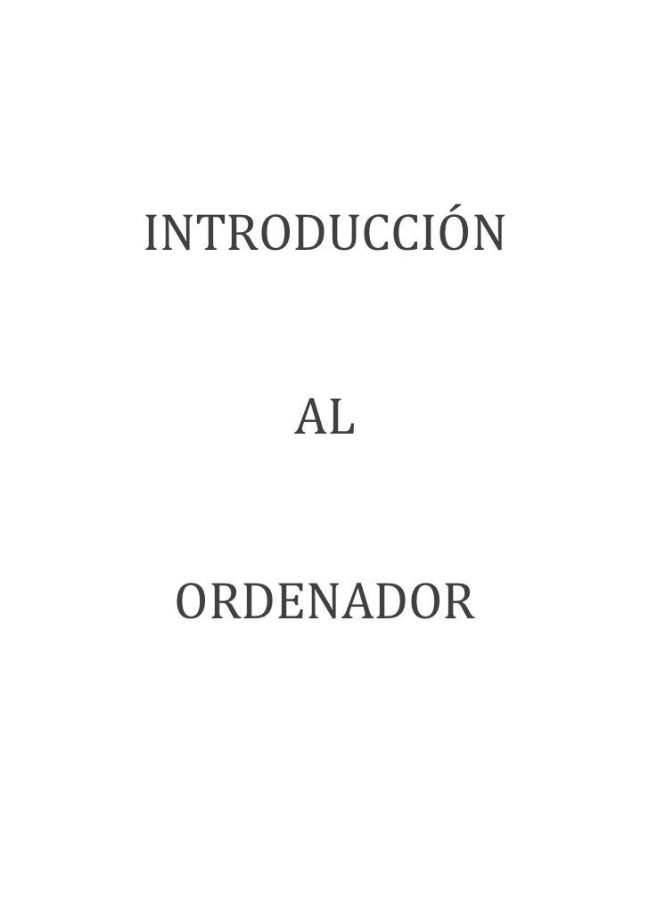 INTRODUCCIÓN     AL ORDENADOR