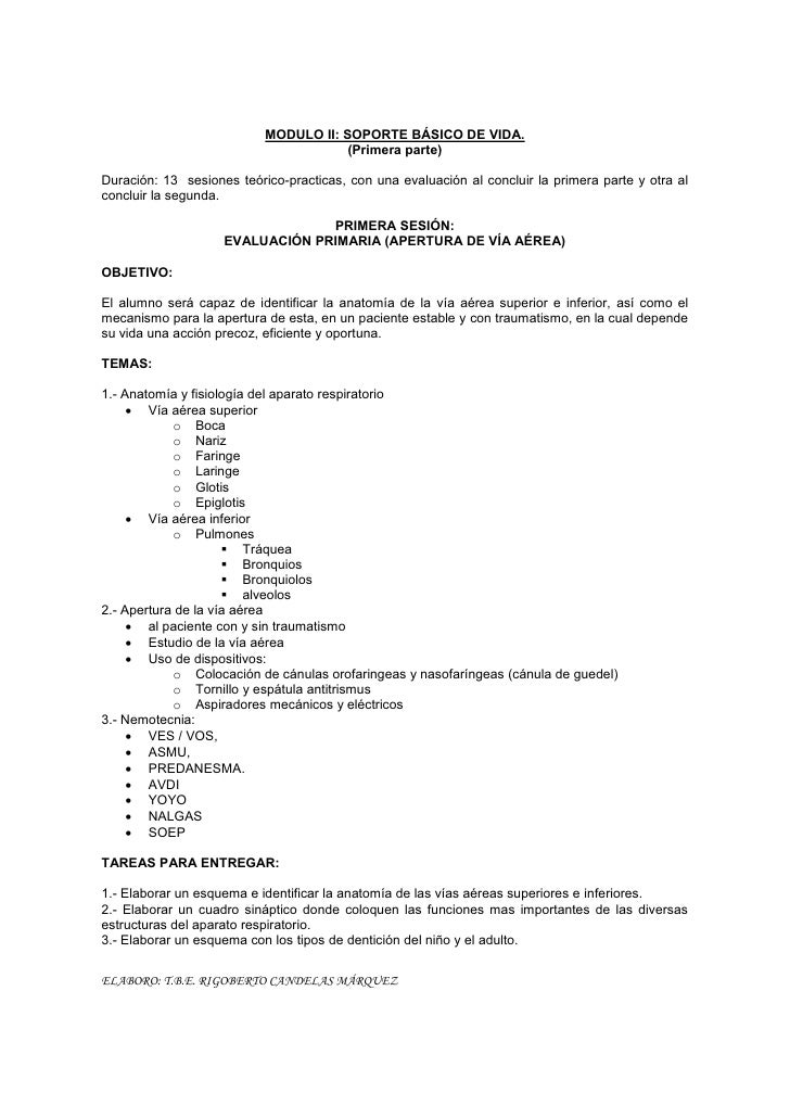 MODULO II: SOPORTE BÁSICO DE VIDA.                                        (Primera parte)  Duración: 13 sesiones teórico-p...
