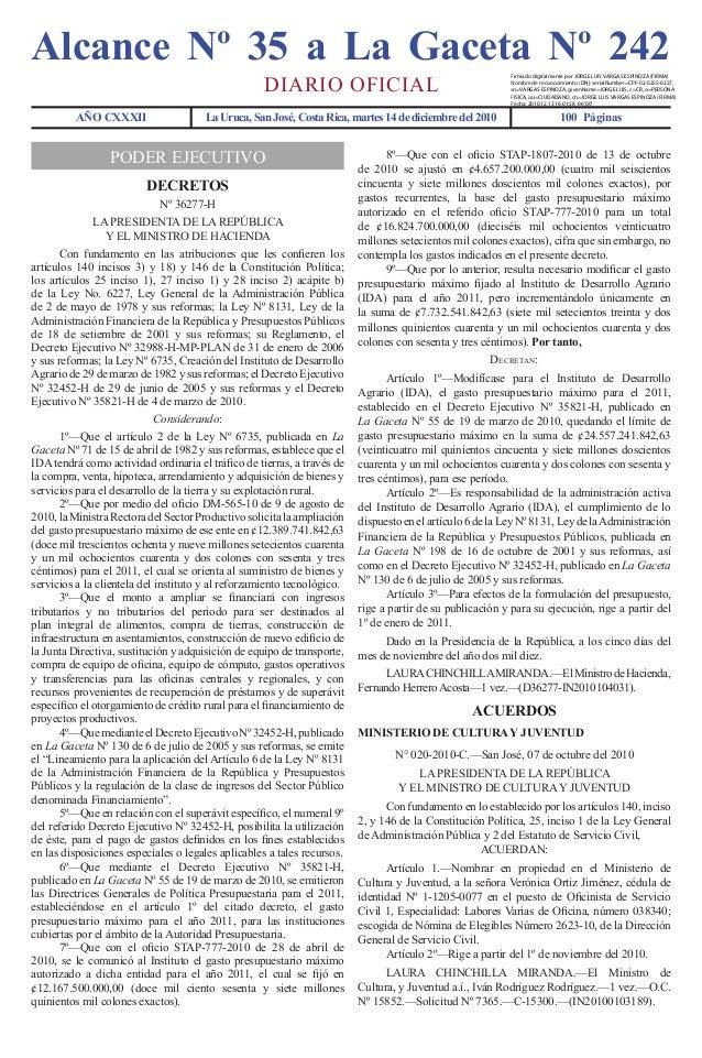 AÑO CXXXII La Uruca, San José, Costa Rica, martes 14 de diciembre del 2010 100 Páginas DIARIO OFICIAL Alcance Nº 35 a La G...