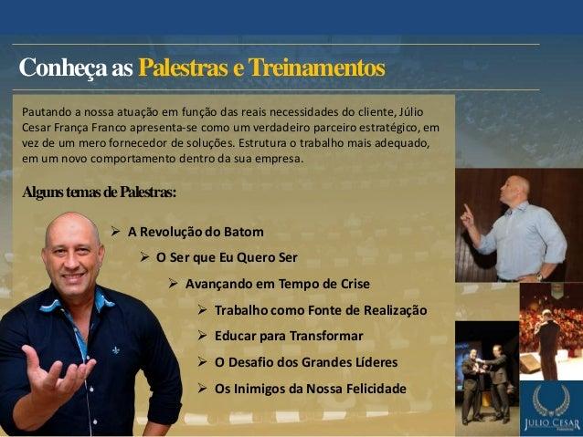 Melhores Palestrantes Do Brasil Julio Cesar