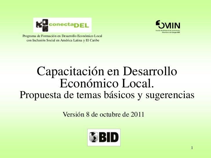 1<br />Programa de Formación en Desarrollo Económico Local <br />con Inclusión Social en América Latina y El Caribe<br />C...