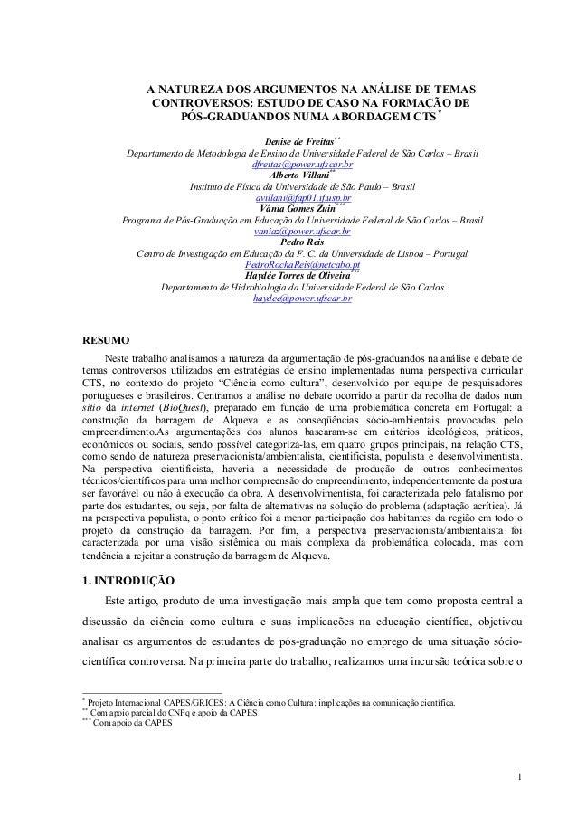 1  A NATUREZA DOS ARGUMENTOS NA ANÁLISE DE TEMAS  CONTROVERSOS: ESTUDO DE CASO NA FORMAÇÃO DE  PÓS-GRADUANDOS NUMA ABORDAG...