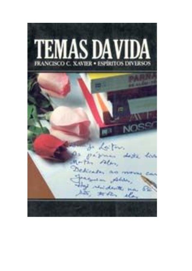 TEMAS DA VIDA ANJO ASCENSÃO CAMINHA CONQUISTA CONCURSO DO BEM EXCELSA LUZ FRATERNIDADE INICIAÇÃO MEDIÚNICA NOTAS DE AMIGO ...