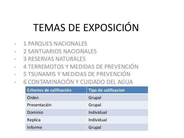 TEMAS DE EXPOSICIÓN -  1 PARQUES NACIONALES 2 SANTUARIOS NACIONALES 3 RESERVAS NATURALES 4 TERREMOTOS Y MEDIDAS DE PREVENC...