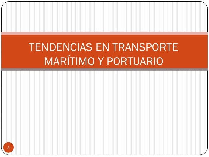 Temas de libre competencia en la regulación del mercado portuario Slide 3