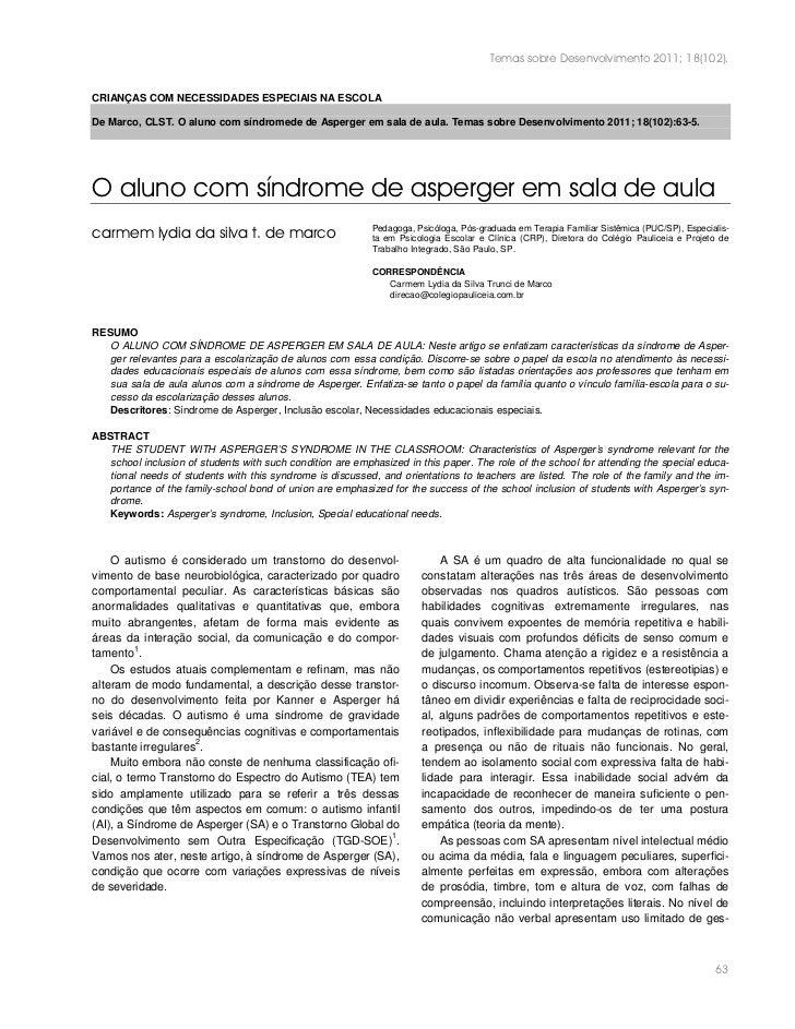Temas sobre Desenvolvimento 2011; 18(102).CRIANÇAS COM NECESSIDADES ESPECIAIS NA ESCOLADe Marco, CLST. O aluno com síndrom...