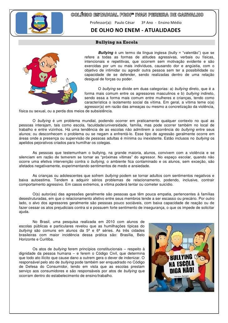 Professor(a): Paulo César      3º Ano - Ensino Médio                                          DE OLHO NO ENEM - ATUALIDADE...