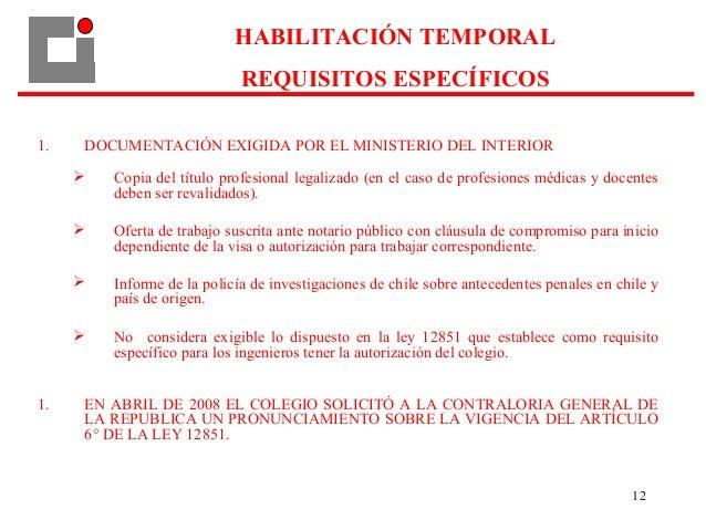 12 1. DOCUMENTACIÓN EXIGIDA POR EL MINISTERIO DEL INTERIOR  Copia del título profesional legalizado (en el caso de profes...