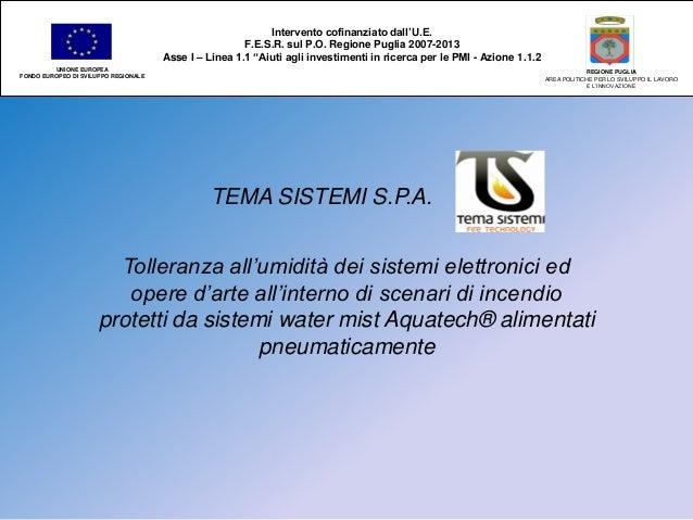 TEMA SISTEMI S.P.A.  Tolleranza all'umidità dei sistemi elettronici ed opere d'arte all'interno di scenari di incendio pro...