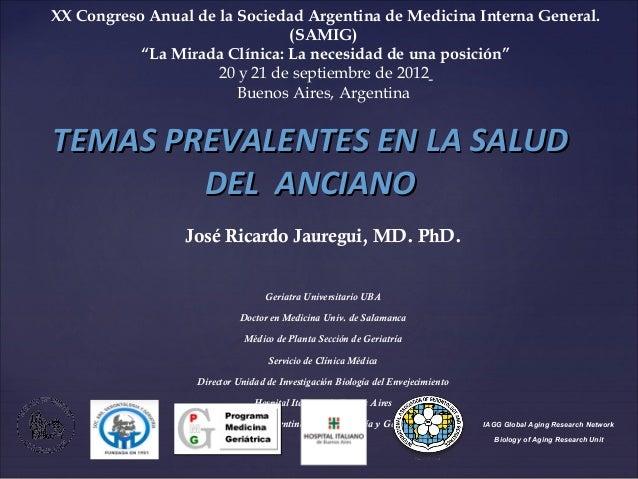 XX Congreso Anual de la Sociedad Argentina de Medicina Interna General.                                (SAMIG)           ...