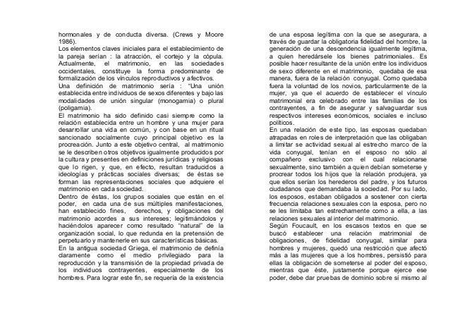 hormonales y de conducta diversa. (Crews y Moore 1986). Los elementos claves iniciales para el establecimiento de la parej...