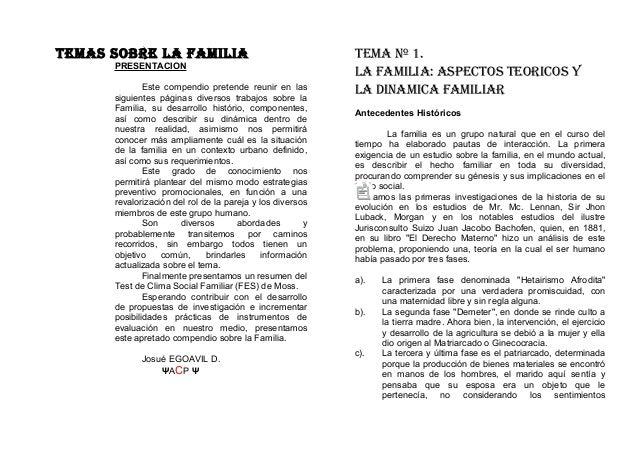 TEMAS SOBRE LA FAMILIA PRESENTACION Este compendio pretende reunir en las siguientes páginas diversos trabajos sobre la Fa...
