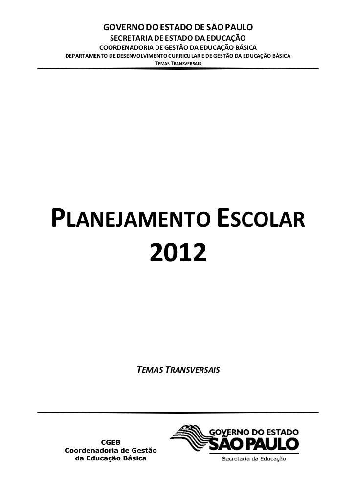GOVERNO DO ESTADO DE SÃO PAULO               SECRETARIA DE ESTADO DA EDUCAÇÃO           COORDENADORIA DE GESTÃO DA EDUCAÇÃ...